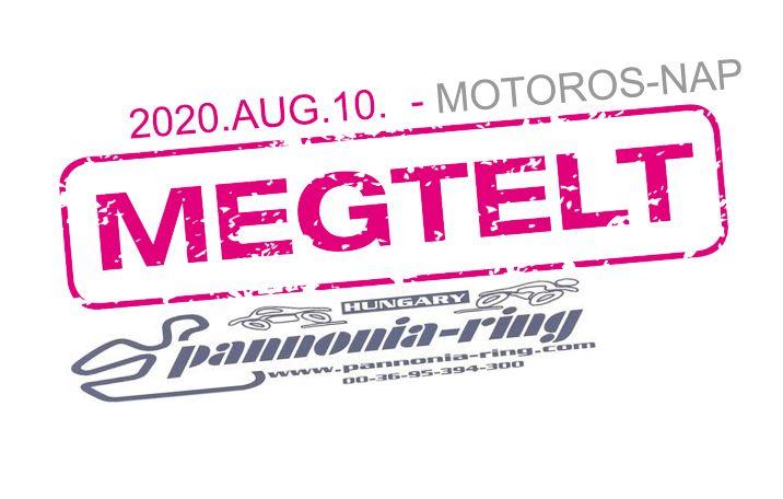 2020.AUG.10. – Pannónia-Ring Motoros Nyílt-Nap és előző esti oktatás
